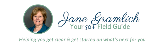 Jane Gramlich, your 50+ Field Guide